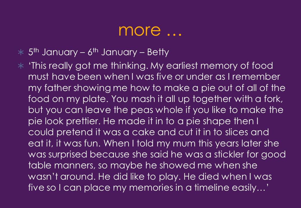 more …  5 th January – 6 th January – Betty  'This really got me thinking.