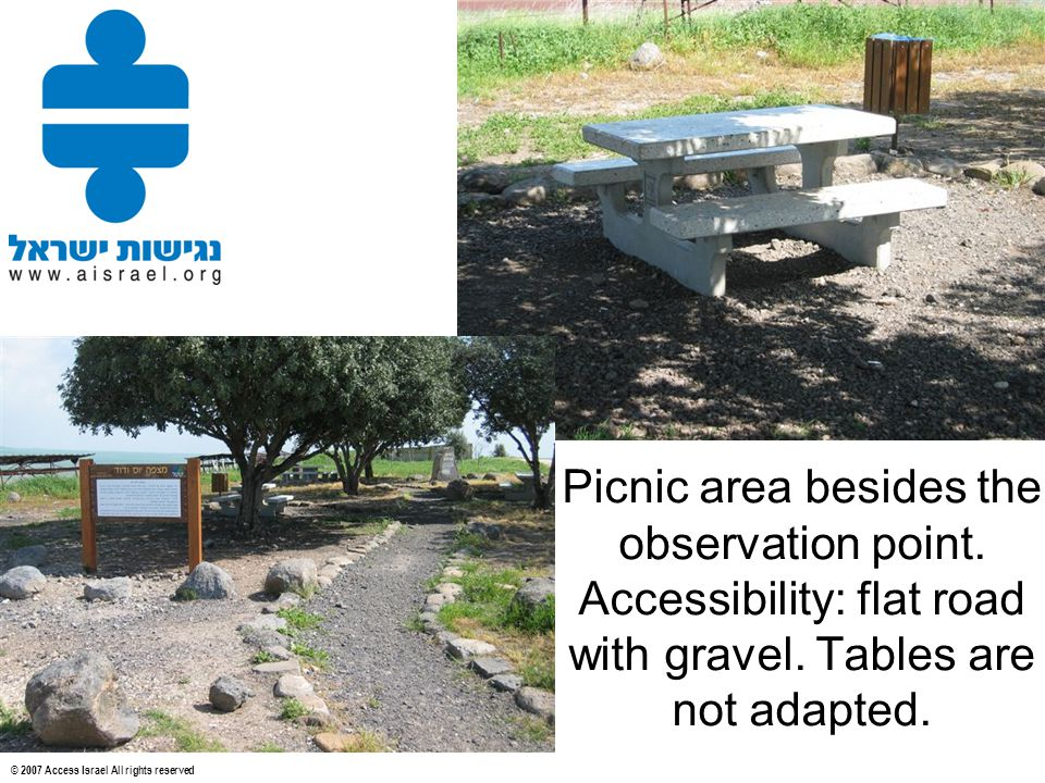 © 2007 Access Israel All rights reserved Picnic area besides the observation point.