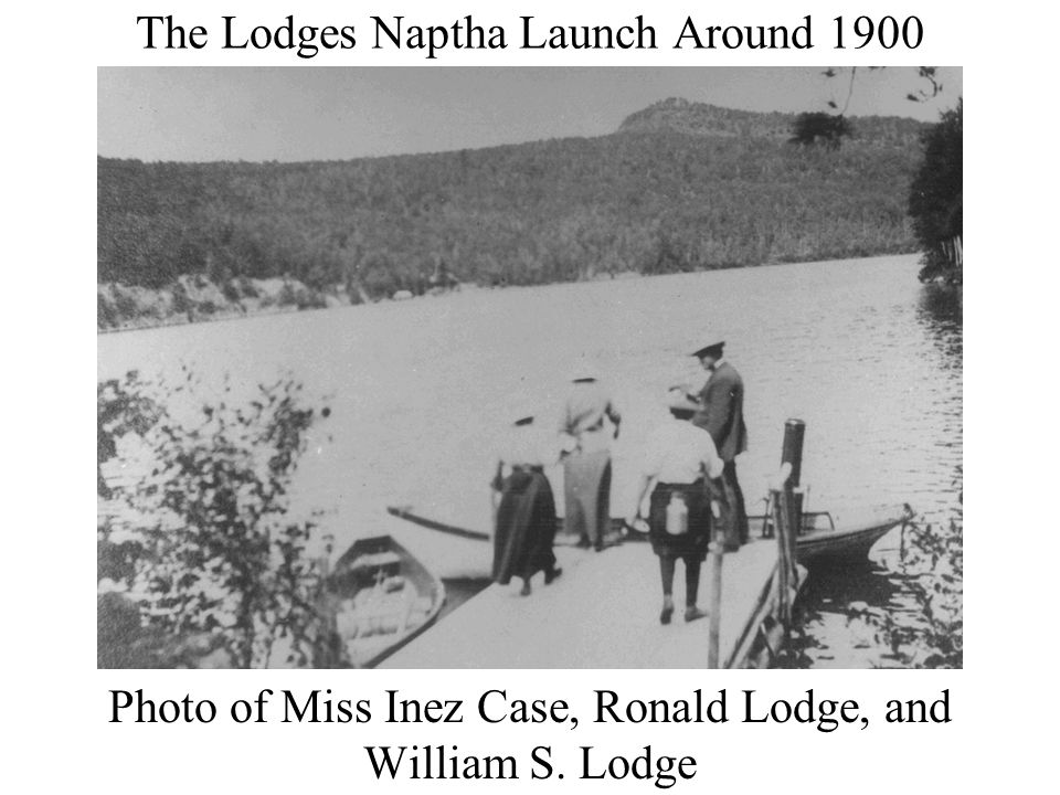 The Lodges Naptha Launch Around 1900 Photo of Miss Inez Case, Ronald Lodge, and William S. Lodge