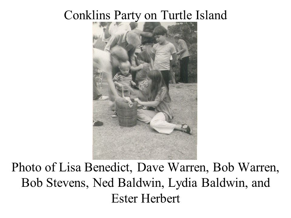Conklins Party on Turtle Island Photo of Lisa Benedict, Dave Warren, Bob Warren, Bob Stevens, Ned Baldwin, Lydia Baldwin, and Ester Herbert