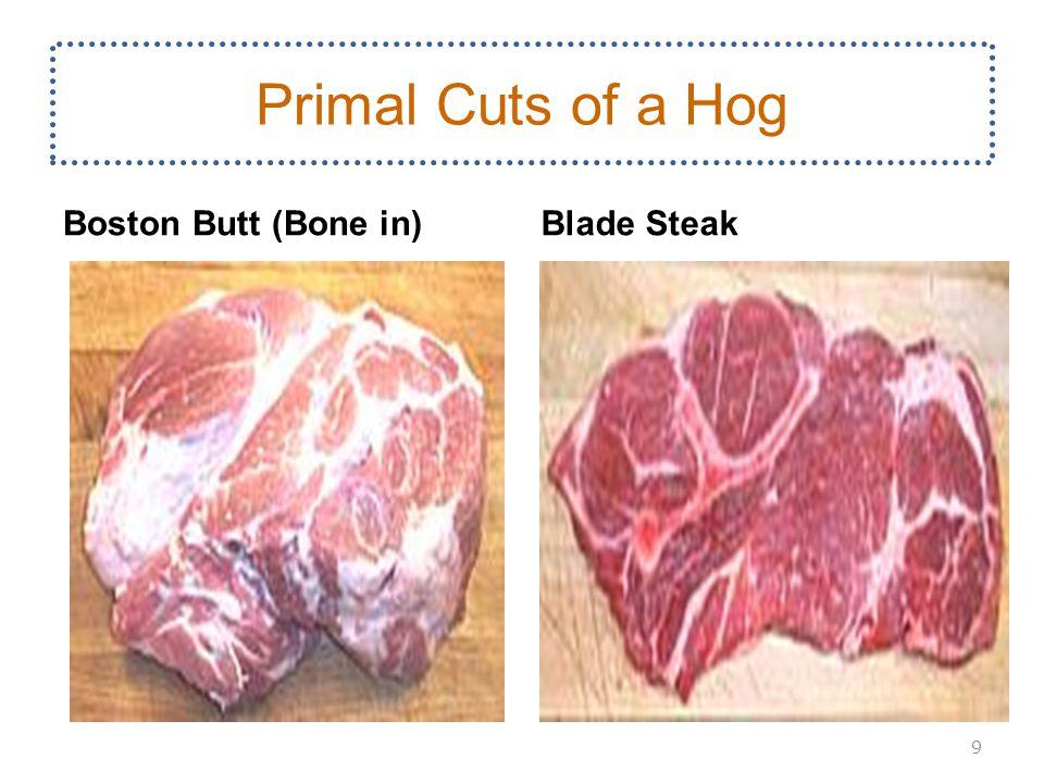 Primal Cuts of a Hog Boston Butt (Bone in)Blade Steak 9