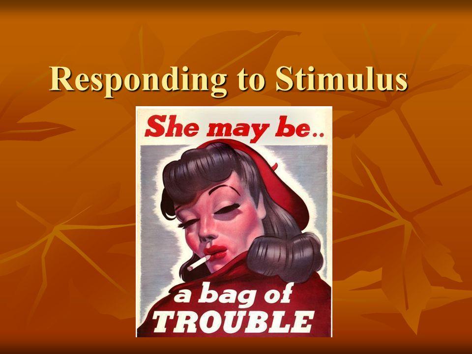 Responding to Stimulus