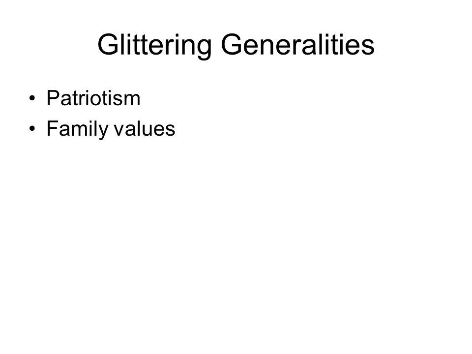 Glittering Generalities Patriotism Family values