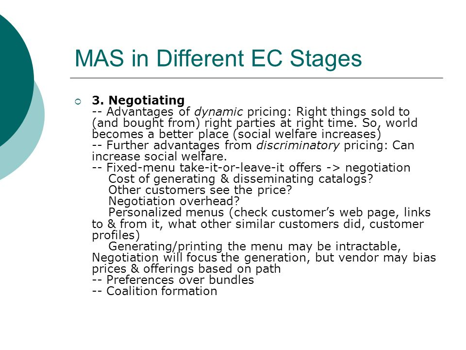 MAS in Different EC Stages  4.Contract execution -- Digital payment schemes -- Safe exchange  5.