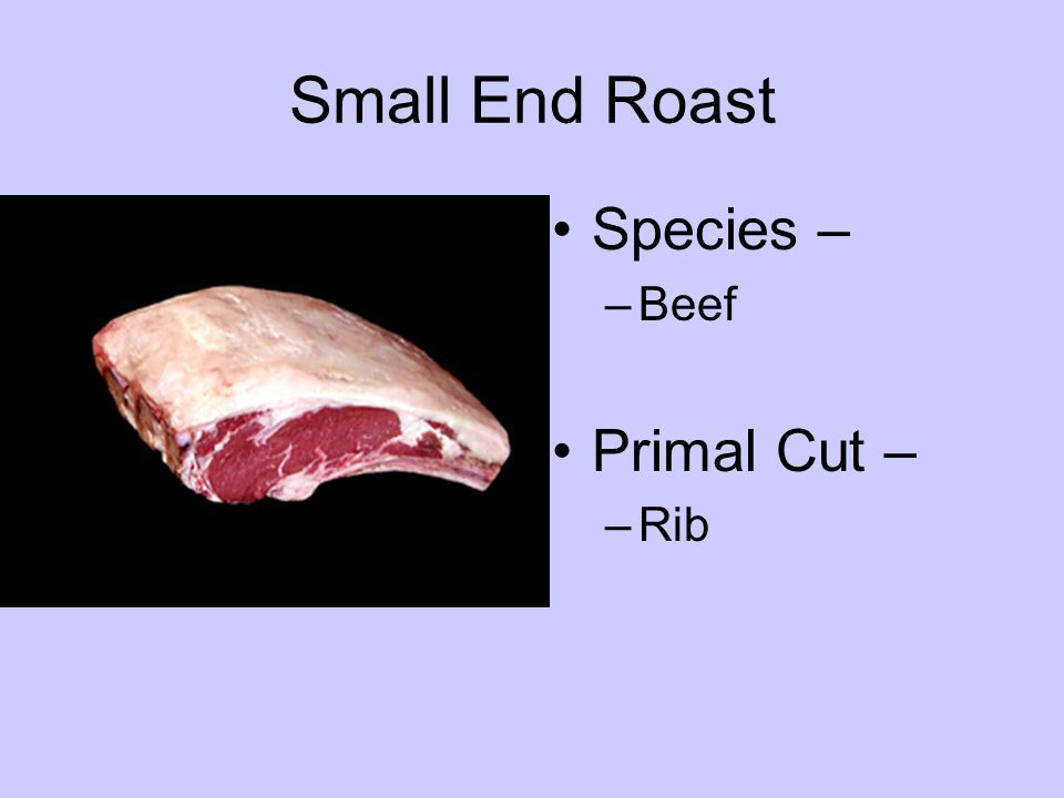 Species – –Beef Primal Cut – –Rib
