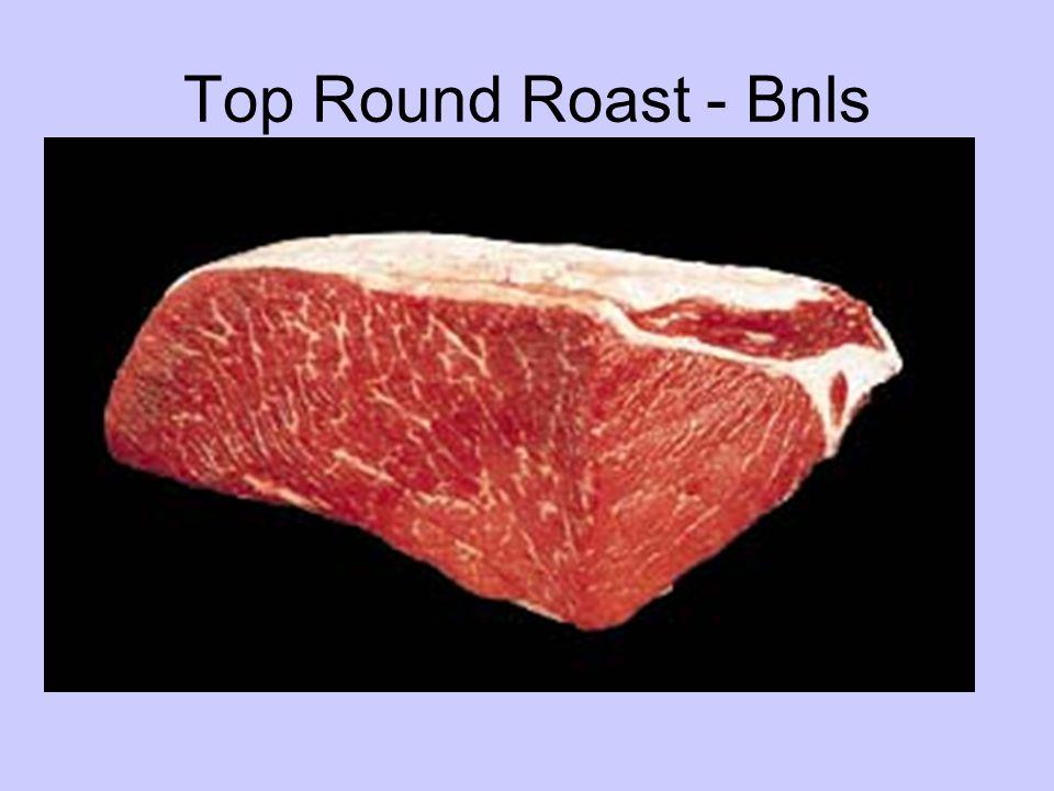 Top Round Roast - Bnls