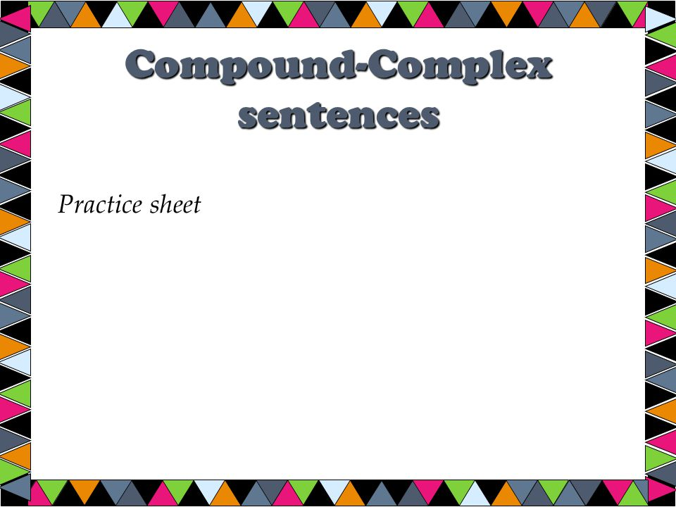Compound-Complex sentences Practice sheet