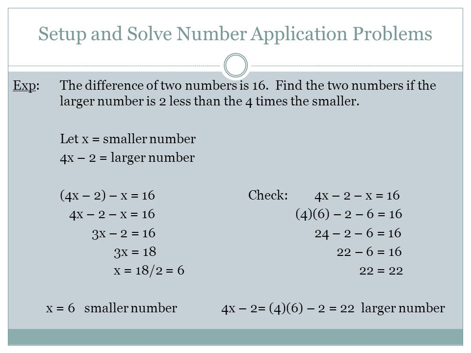 Setup and Solve Number Application Problems Exp:The difference of two numbers is 16.