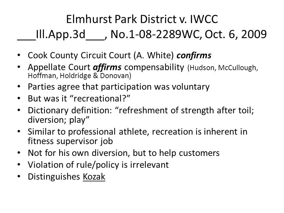 Elmhurst Park District v. IWCC ___Ill.App.3d___, No.1-08-2289WC, Oct.