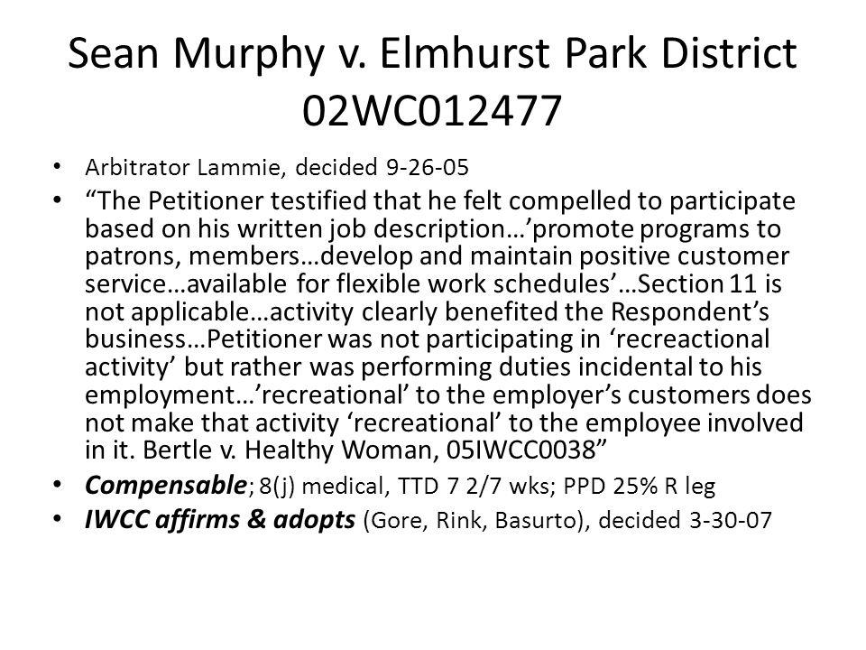 Elmhurst Park District v.IWCC ___Ill.App.3d___, No.1-08-2289WC, Oct.