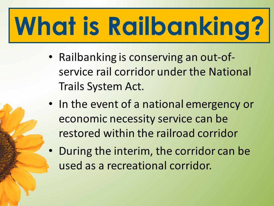 Railbanking in Kansas The Conservancy has assumed railbanking custodianship of several corridors in Kansas.