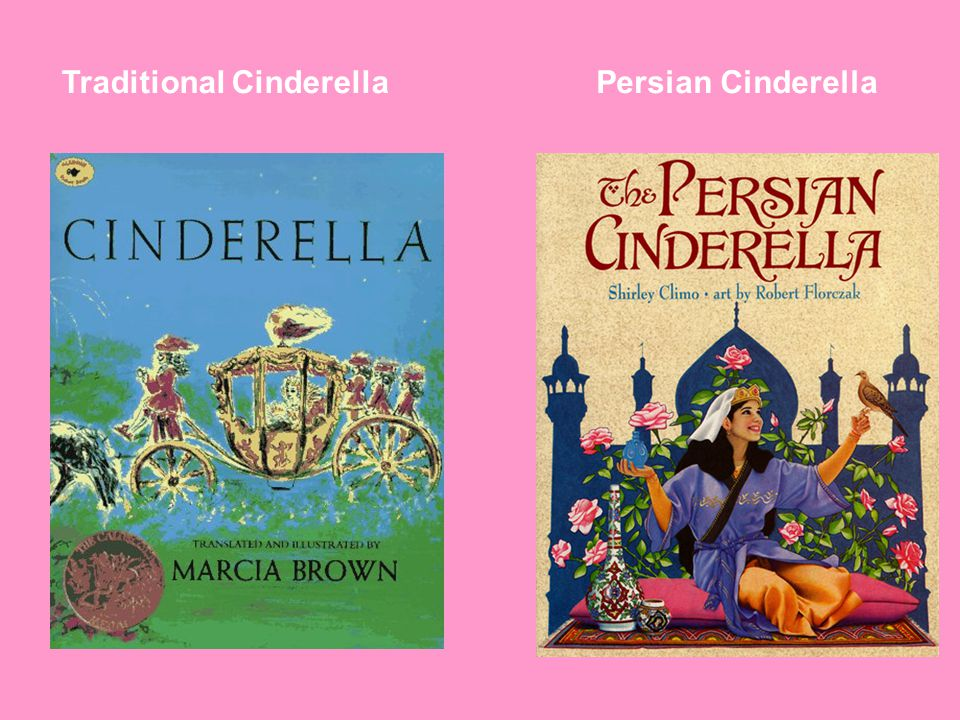 Traditional CinderellaPersian Cinderella