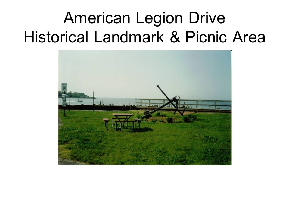 American Legion Drive Historical Landmark & Picnic Area