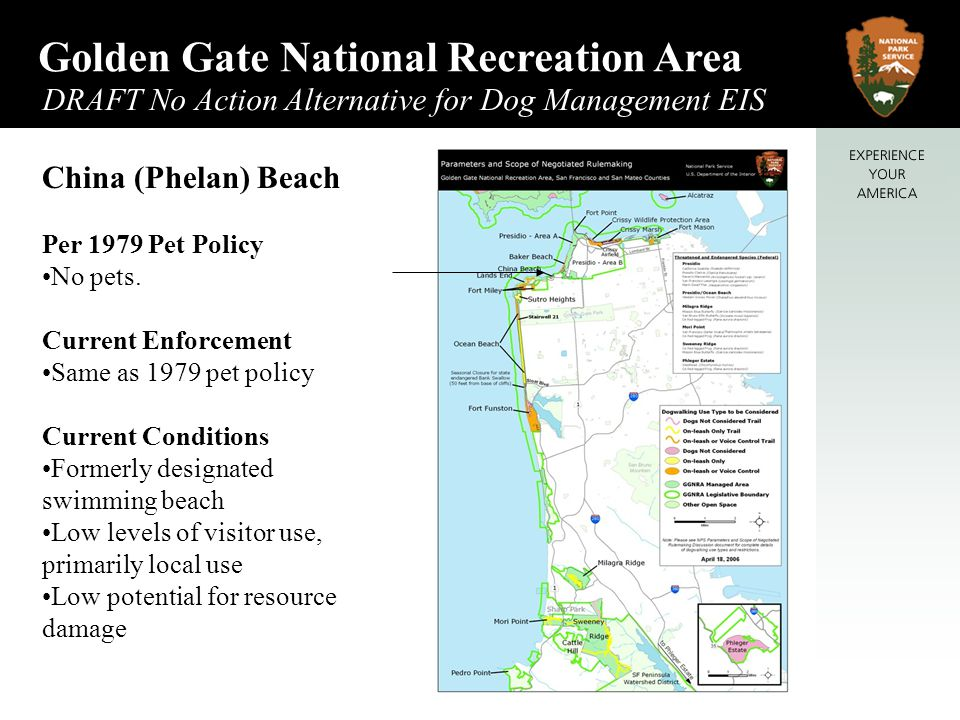 Golden Gate National Recreation Area DRAFT No Action Alternative for Dog Management EIS May 2006 China (Phelan) Beach Per 1979 Pet Policy No pets.