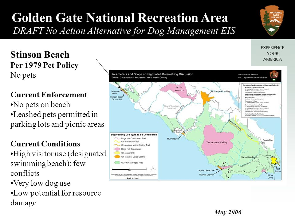Golden Gate National Recreation Area DRAFT No Action Alternative for Dog Management EIS May 2006 Lands End Per 1979 Pet Policy Voice control.