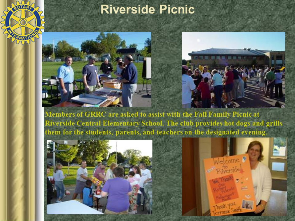 Members of GRRC are asked to assist with the Fall Family Picnic at Riverside Central Elementary School.