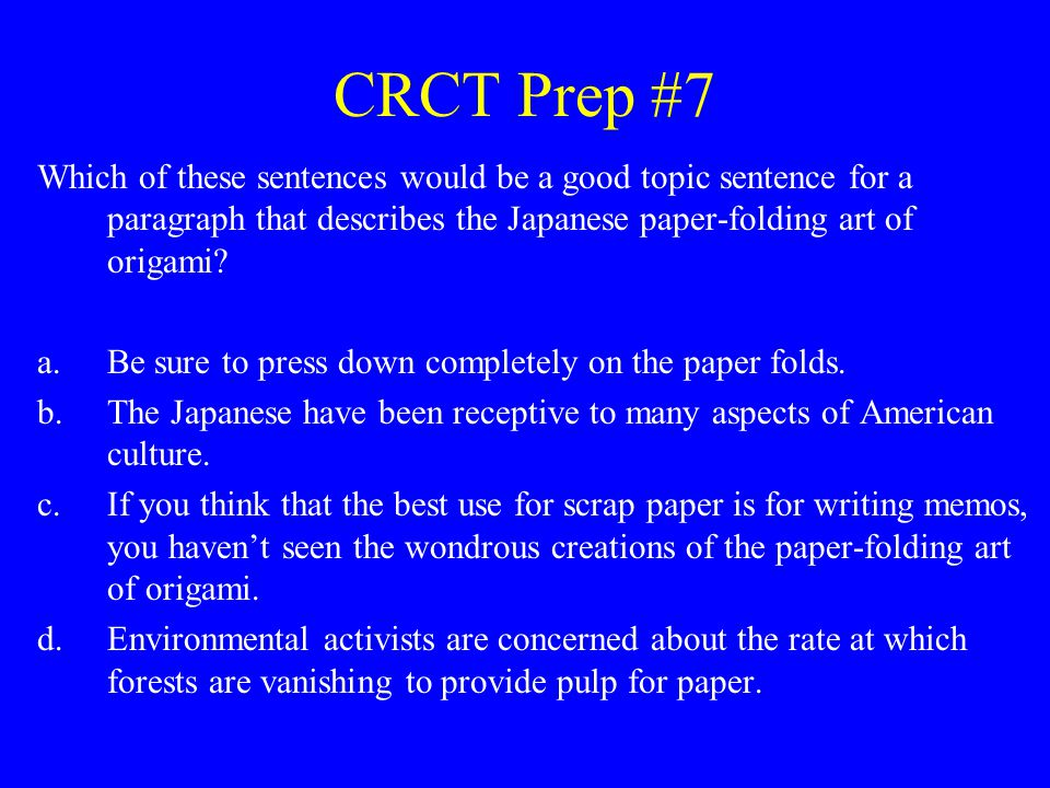 CRCT Prep #8 Which correction should be made to the sentence below.