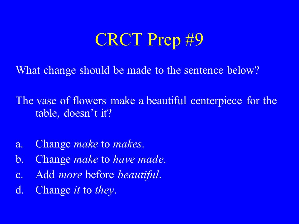 CRCT Prep #20 Which transition would best join the two sentences below.