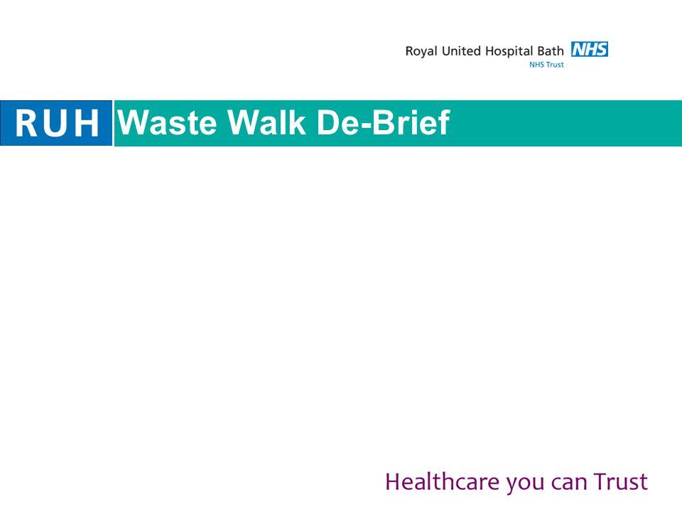 Waste Walk De-Brief