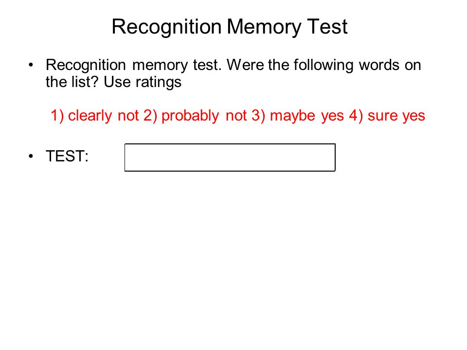 Another List Test sound Study List http://psiexp.ss.uci.edu/research/teaching9B/studylist8.wav http://psiexp.ss.uci.edu/research/teaching9B/test.wav h