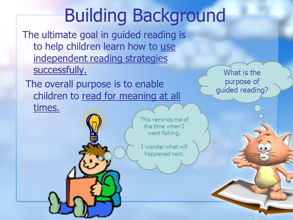 Building Background What is Guided Reading