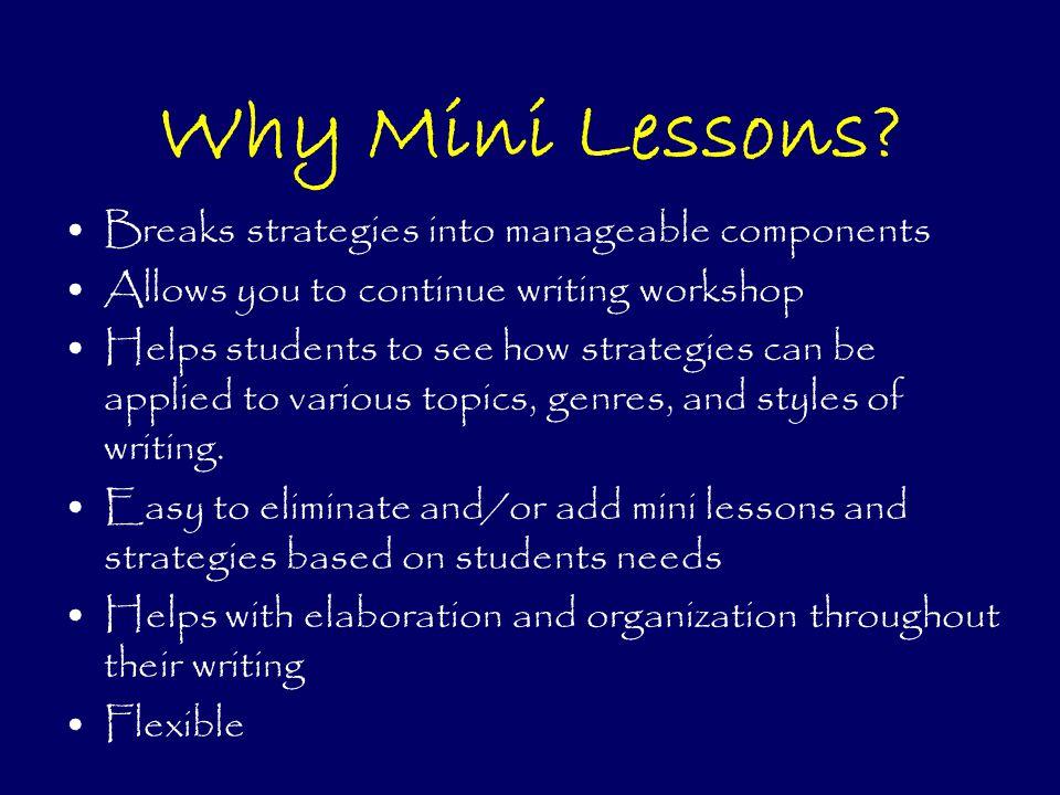 Why Mini Lessons.