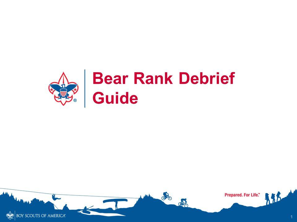 1 Bear Rank Debrief Guide