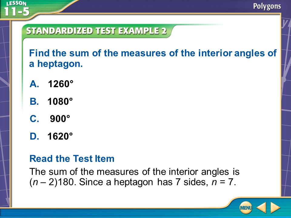 Example 2 Find the sum of the measures of the interior angles of a heptagon.