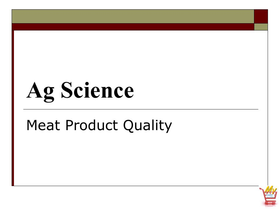Ag Science Meat Product Quality