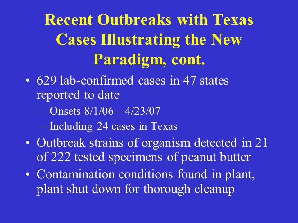 Recent Outbreaks with Texas Cases Illustrating the New Paradigm, cont.