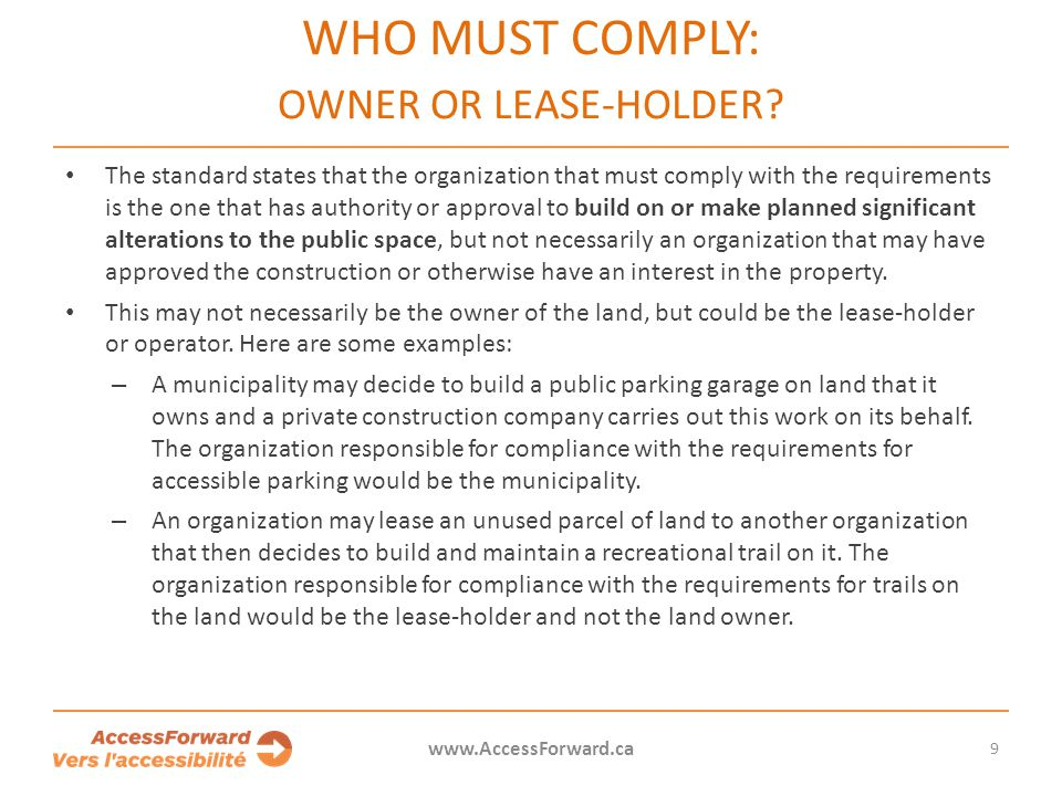 WHO MUST COMPLY: OWNER OR LEASE-HOLDER.