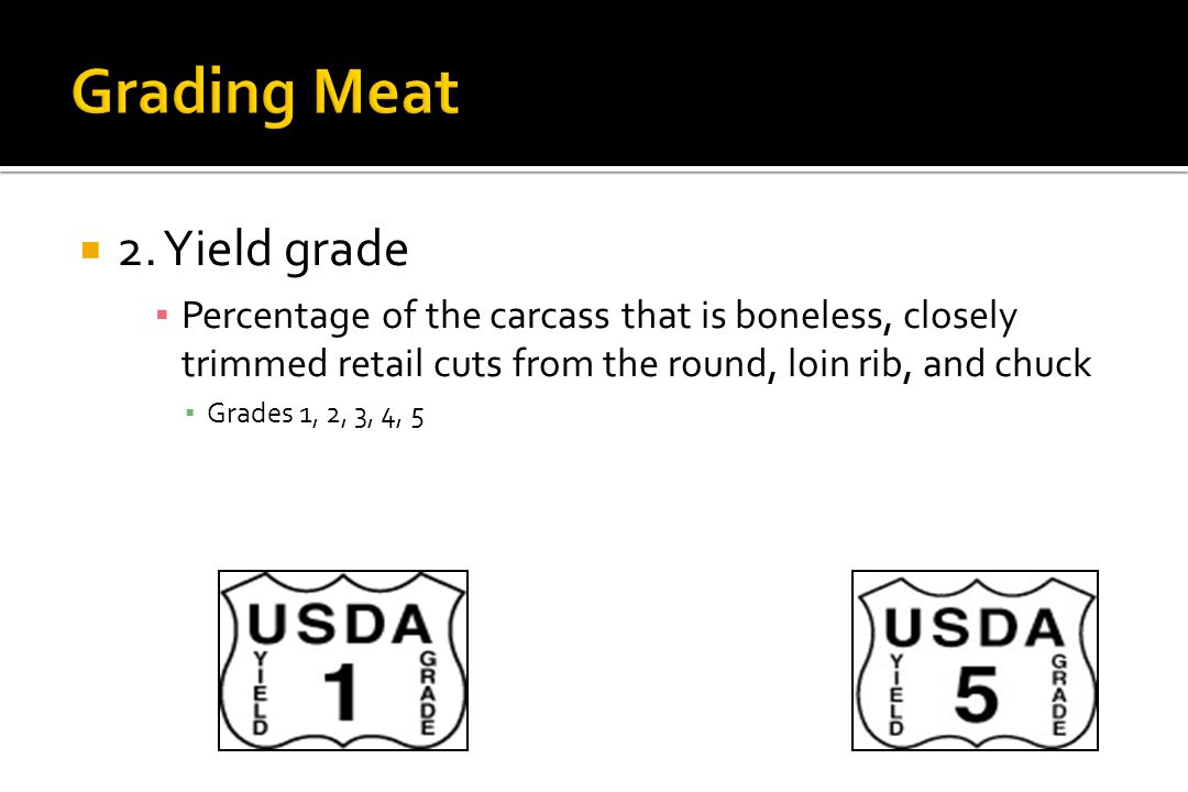  Standard and Commercial grades  Frequently are sold as non-graded or as