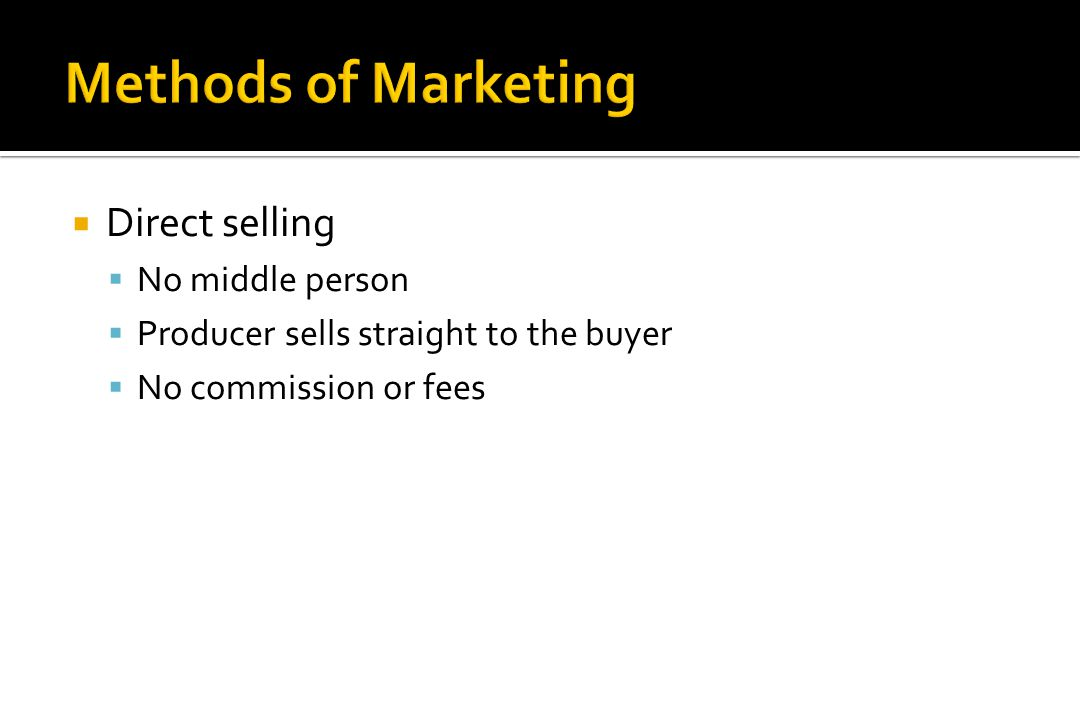  Auction Markets  Public bidding  Sell to the buyer that bids the highest