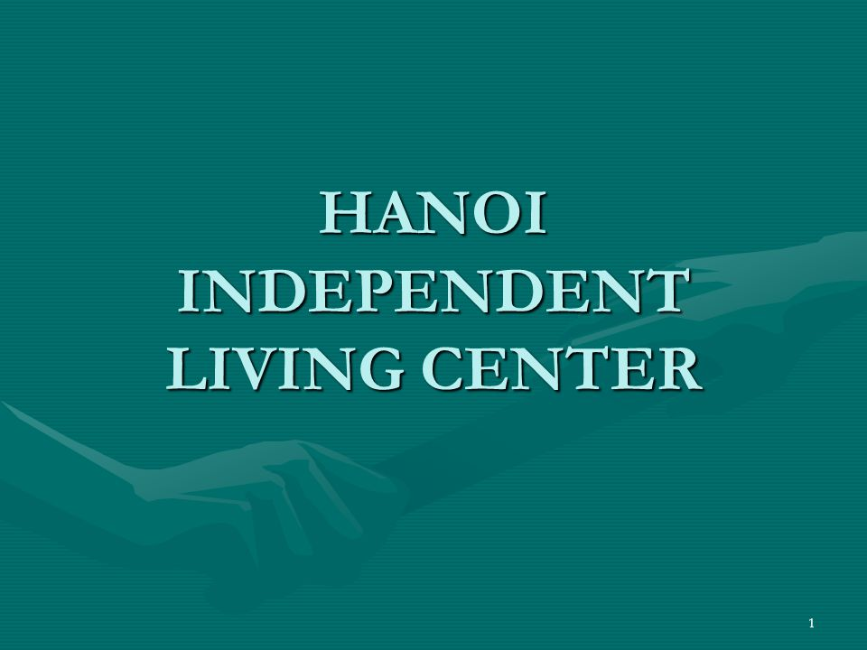 HANOI INDEPENDENT LIVING CENTER 1