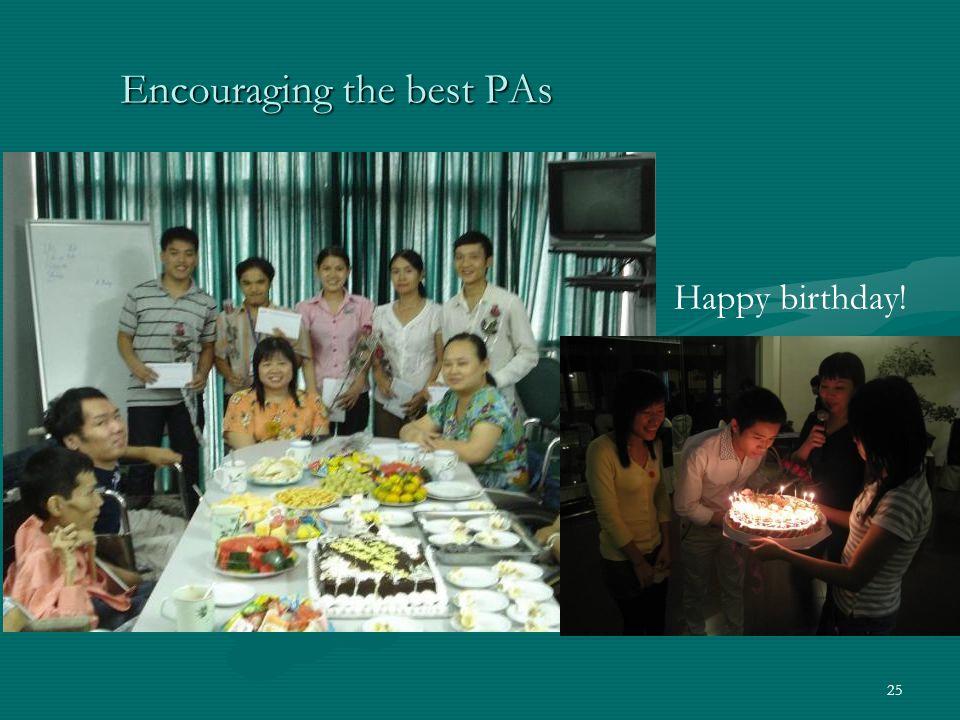 Encouraging the best PAs 25 Happy birthday!