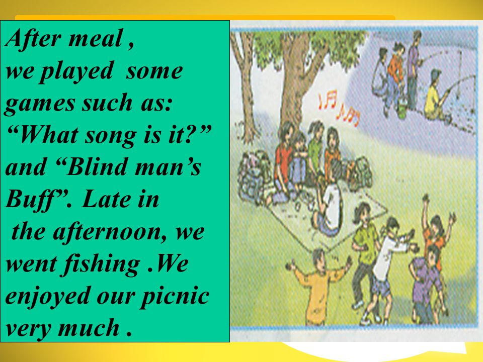 After meal / play / games / What song is it / Blind man's buff .