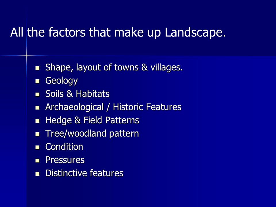 Shape, layout of towns & villages. Shape, layout of towns & villages.