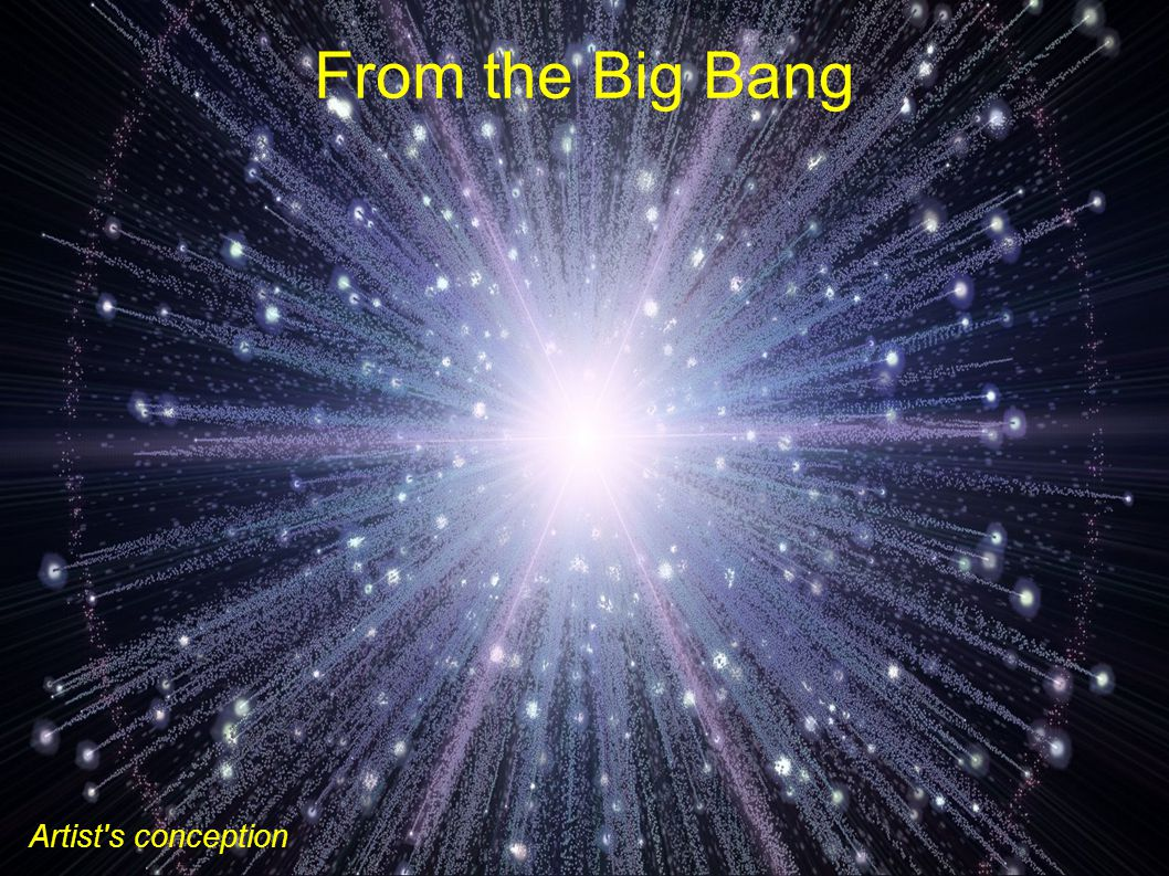 From the Big Bang Artist s conception