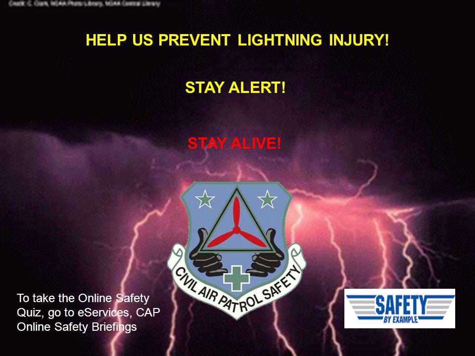 HELP US PREVENT LIGHTNING INJURY.STAY ALERT. STAY ALIVE.