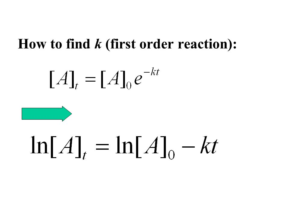 How to find k (first order reaction):