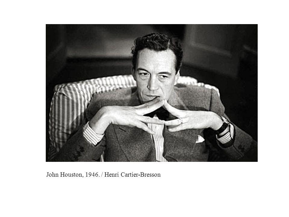 John Houston, 1946. / Henri Cartier-Bresson