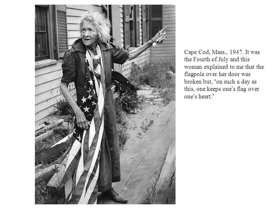 Cape Cod, Mass., 1947.