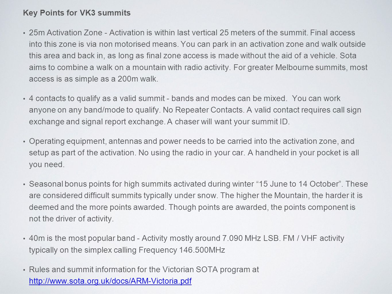 Key Points for VK3 summits 25m Activation Zone - Activation is within last vertical 25 meters of the summit.