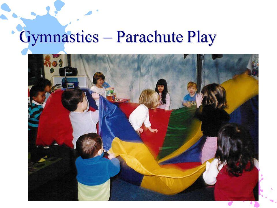 Gymnastics – Parachute Play