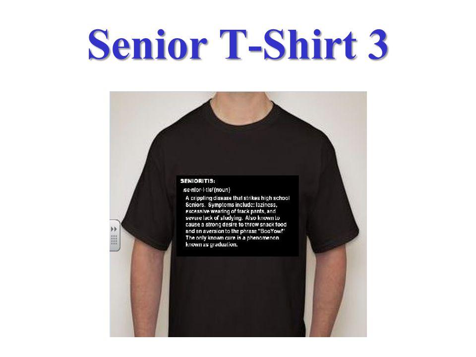Senior T-Shirt 3