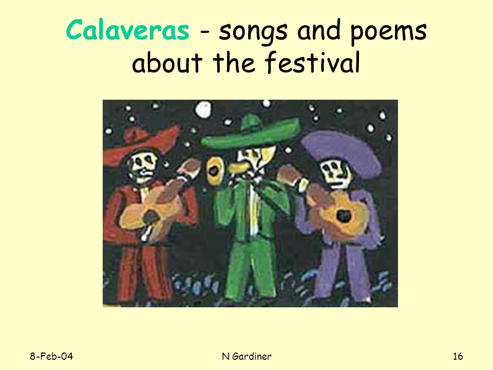 8-Feb-04N Gardiner16 Calaveras - songs and poems about the festival
