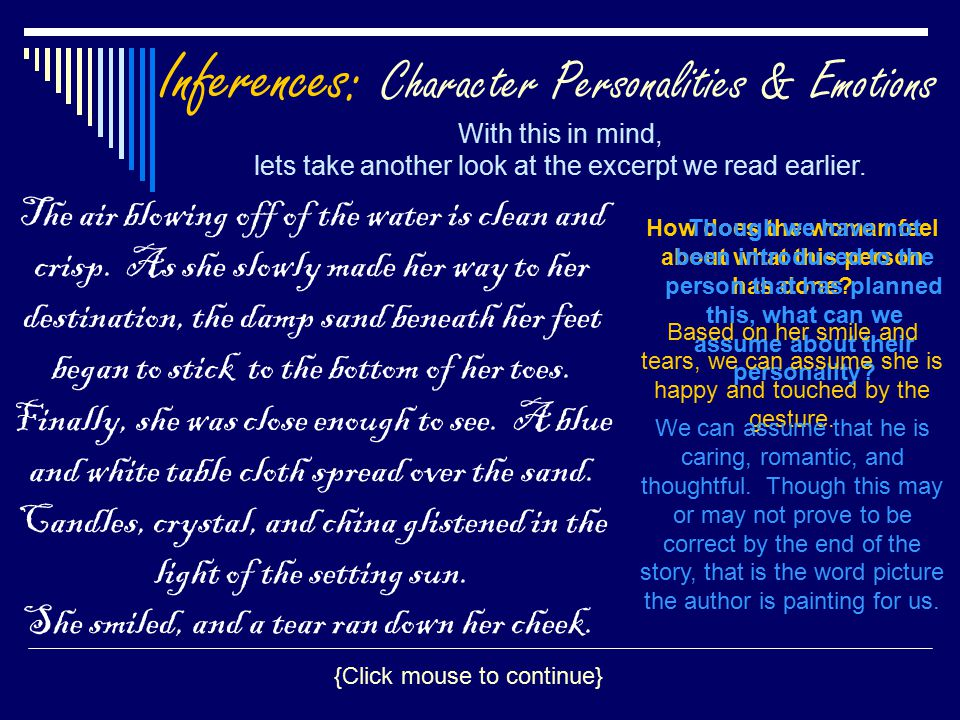 Inferences: Character Personalities & Emotions With this in mind, lets take another look at the excerpt we read earlier.
