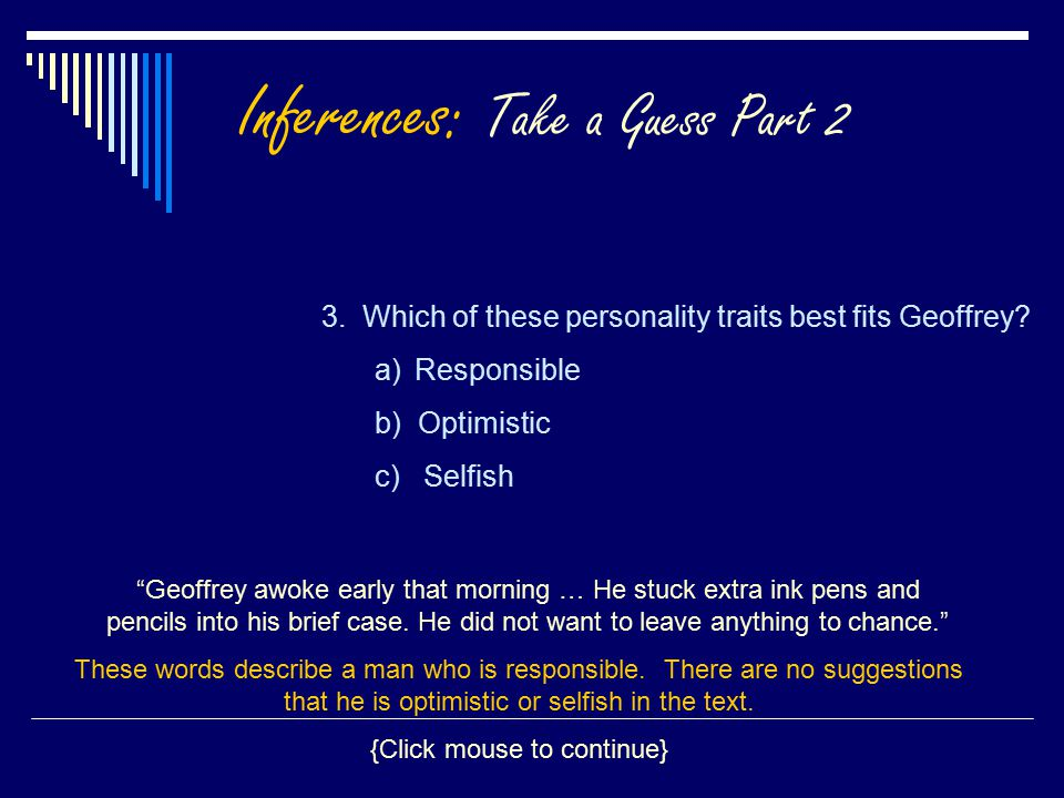Inferences: Take a Guess Part 2 3. Which of these personality traits best fits Geoffrey.