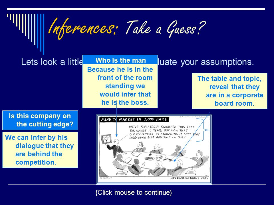 Inferences: Take a Guess.Lets look a little bit closer and evaluate your assumptions.