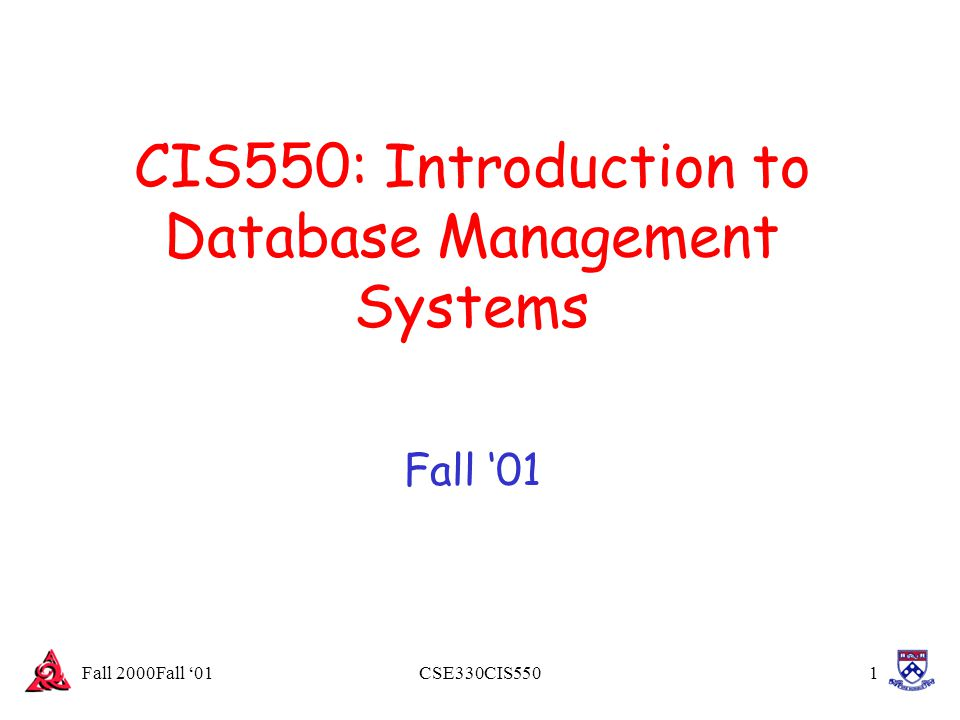 Fall 2000Fall '01CSE330CIS55042 Optimizations -- a hint of things to come We mentioned earlier that compound predicates in selections were not essential to relational algebra.